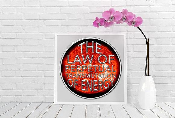 Universal Law of Perpetual Transmutation of Energy