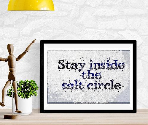 Stay inside the salt circle