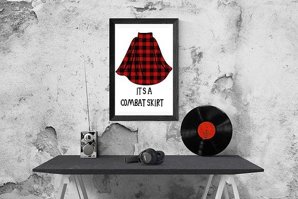 It's a combat skirt
