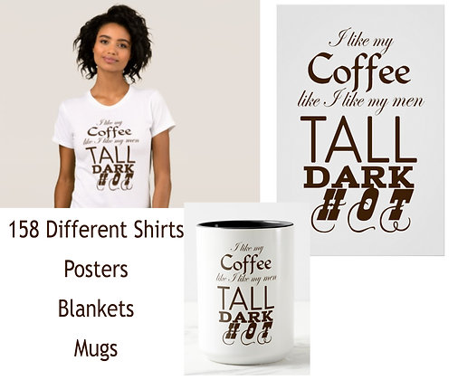 Coffee Tall Dark and Hot