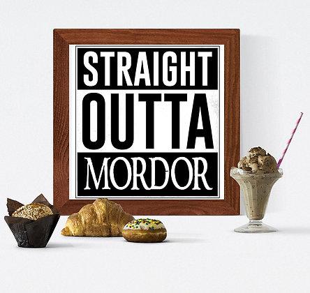 Straight outta Mordor