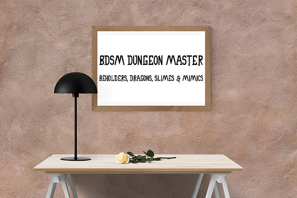 BDSM Dungeon Master - Beholders, dragons, slimes and mimics