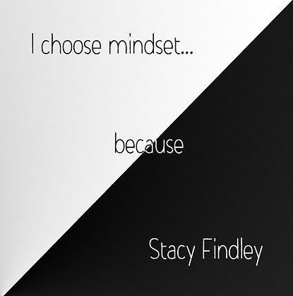 I Choose Mindset