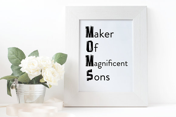 Maker of Magnificent Sons