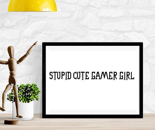 Stupid Cute Gamer Girl