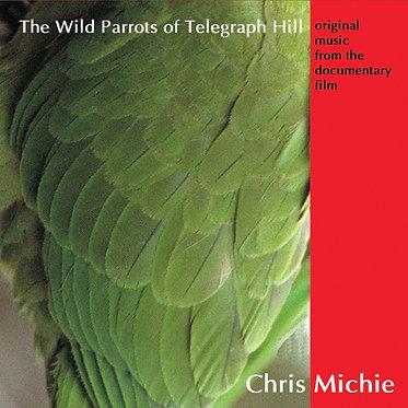 Wild Parrots CD of Movie Soundtrack