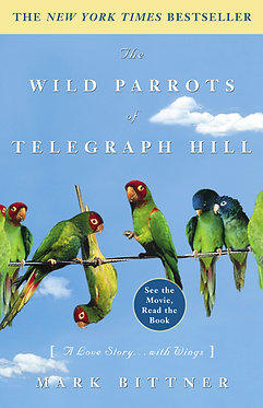 Wild Parrots of Telegraph Hill Book