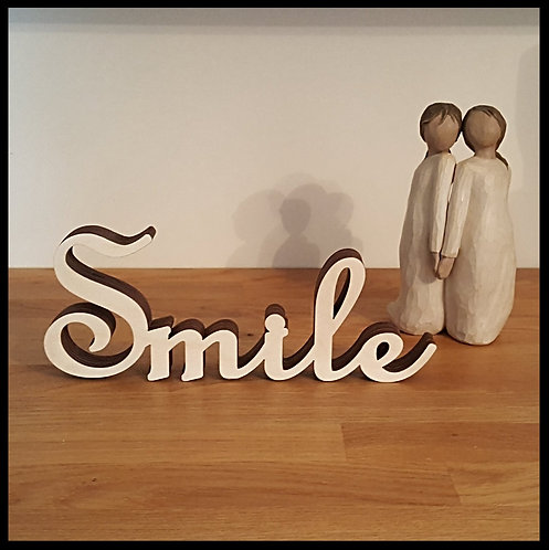 Smile free standing wood sign