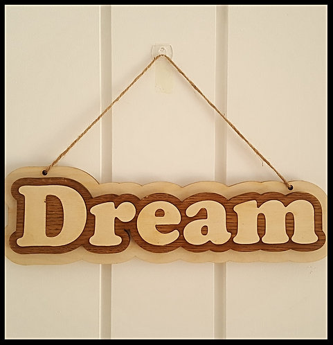 Hanging Dream sign