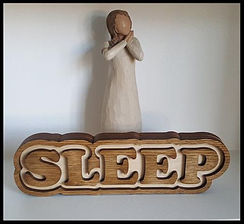 Freestanding Sleep sign