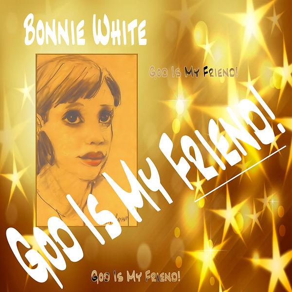 bonnie_white_god_is_my_friend_album_cove