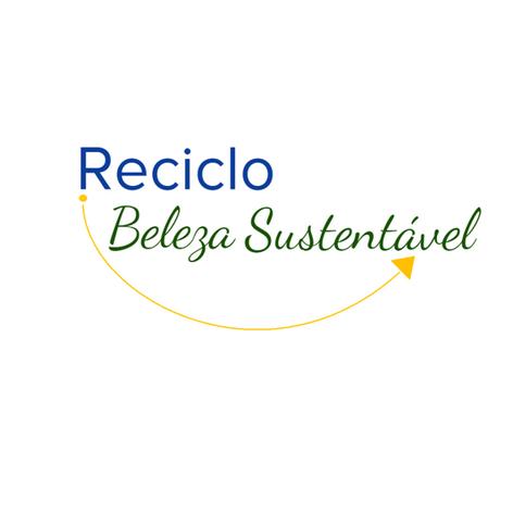 Reciclo Beleza Sustentável