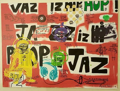 """JAZZ iz HIP HOP iz Jazz iz HIP HOP"""