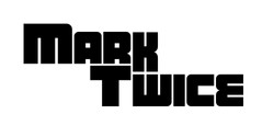 mark twice 2 (1) copy.jpg