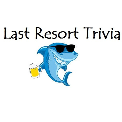 Trivia Night hosted by Last Resort Trivia