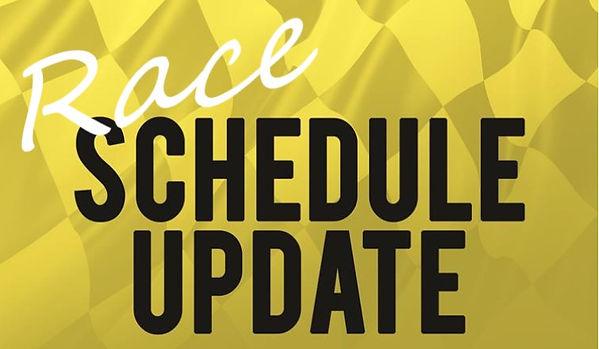 Race schedule update.jpg