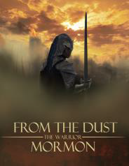 FROM THE DUST - THE WARRIOR MORMON.png