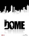 The Dome Poster - Wardour.png