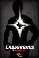 Crossroads to Shaolin - Wardour Studios