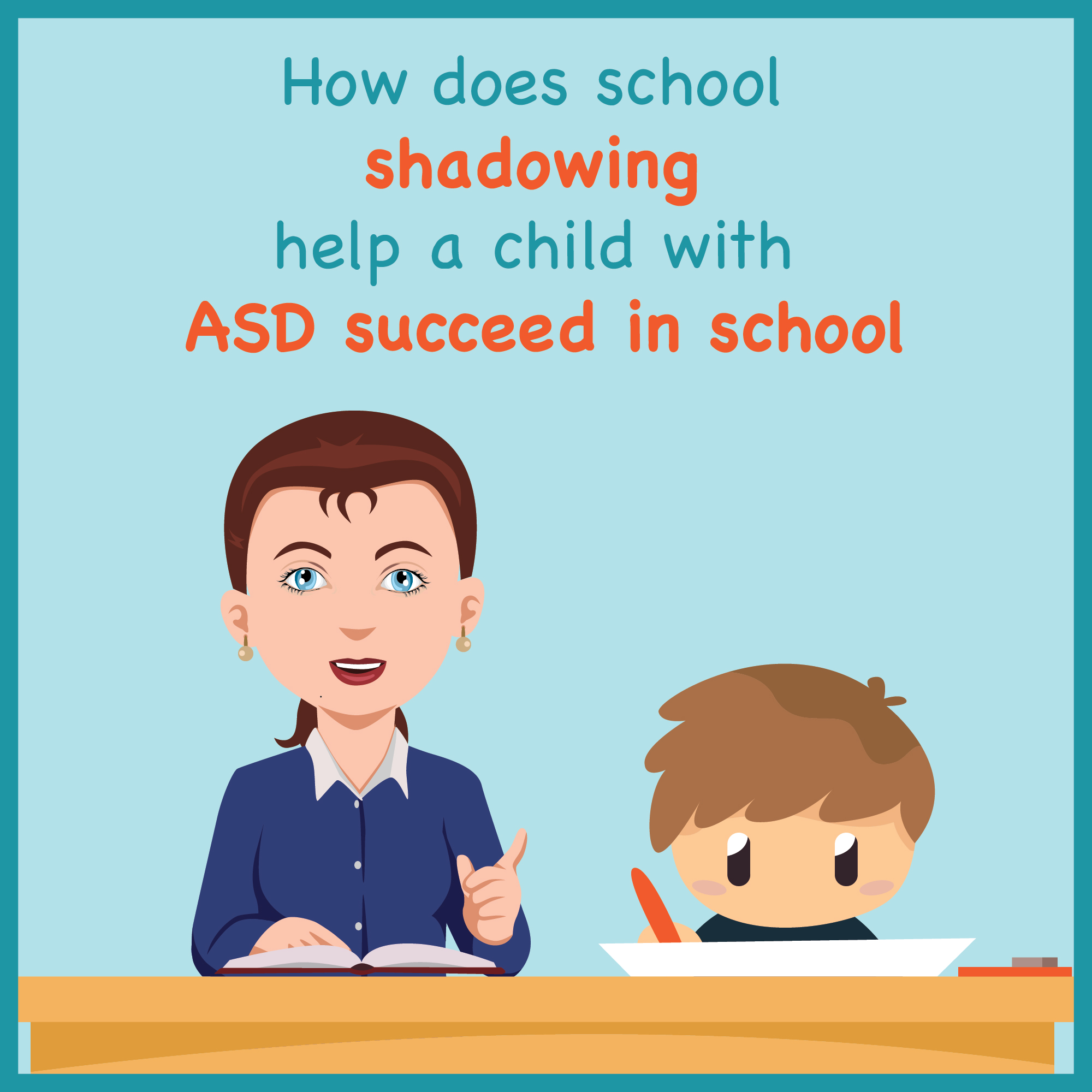 How does school shadowing help a child with ASD succeed in school