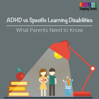 ADHD vs Specific Learning Disabilities What Parents Need to Know
