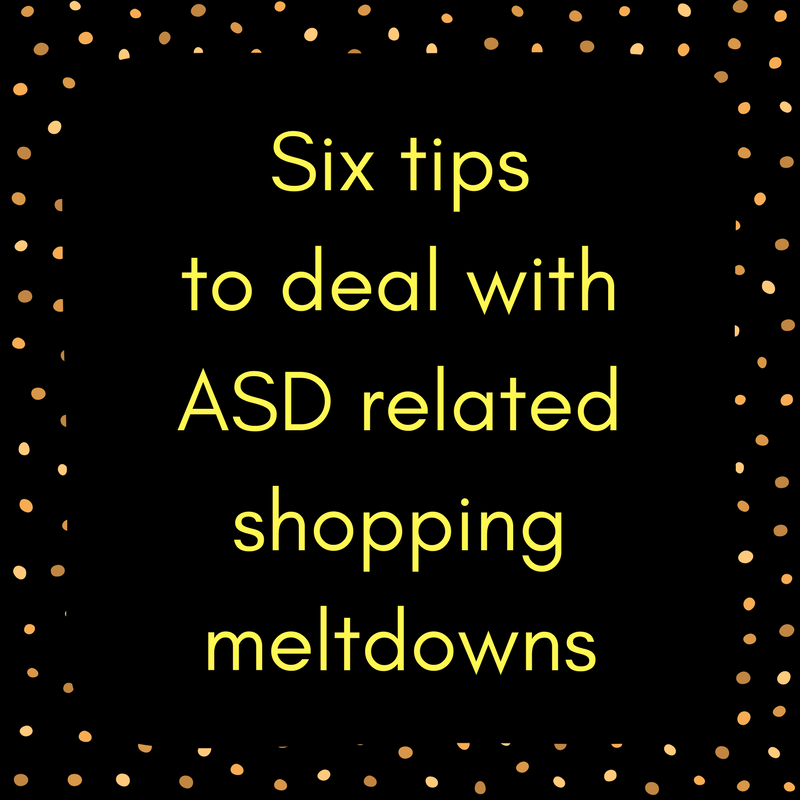 ASD shopping meltdowns