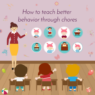 How to Teach Better Behavior Through Chores