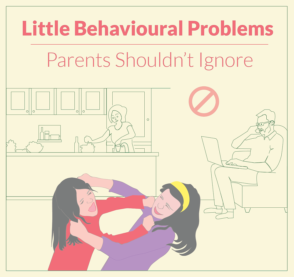 Little Behavioural Problems Parents shouldn't ignore