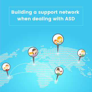 Building a support network when dealing with ASD