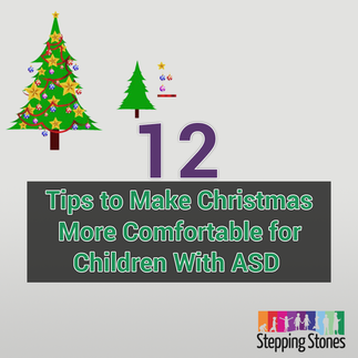 12 Tips to Make Christmas More Comfortable for Children With ASD