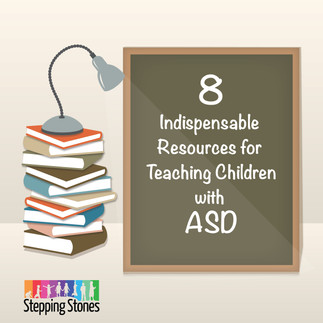 Eight Indispensable Resources for Teaching Children with Autism Spectrum Disorder
