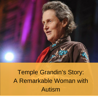 Temple Grandin's Story: A Remarkable Woman with Autism