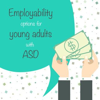 Employability Options for Young Adults with ASD