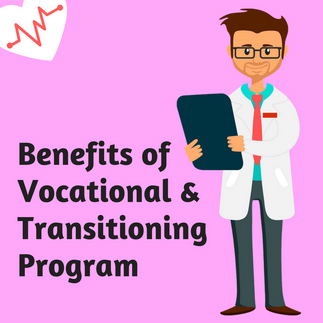 Benefits of Vocational & Transitioning Program for ASD