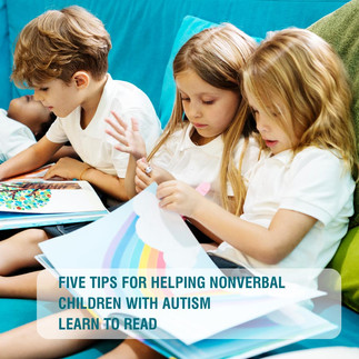 Infographic: Five Tips for Helping Nonverbal Children with Autism Learn to Read