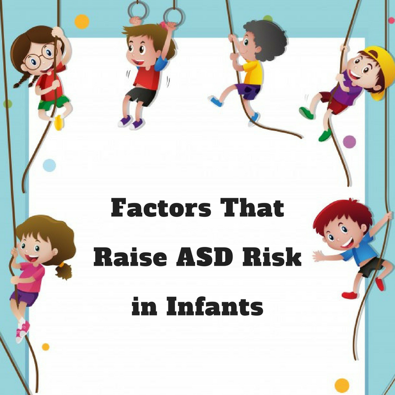 ASD risk in infants