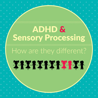 ADHD and Sensory Processing Disorder: How Are They Different?