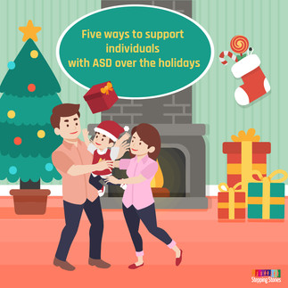 Five ways to support individuals with ASD over the holidays