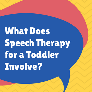 What Does Speech Therapy for A Toddler Involve?