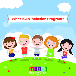 What Is Stepping Stones' Inclusion Program?