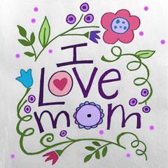 I Love Mom