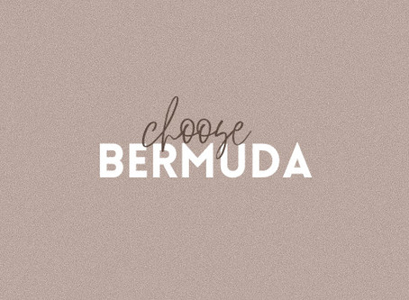 CHOOSE BERMUDA