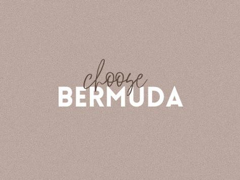CHOOSE BERMUDA