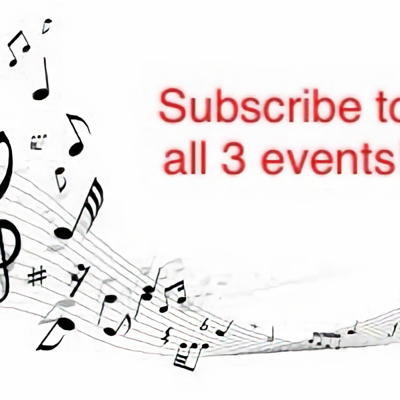 Season Subscription -- take in all three concerts at a 15% discount by purchasing a subscription!