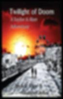 Twilight of Doom a Taylor & Alan Adventure