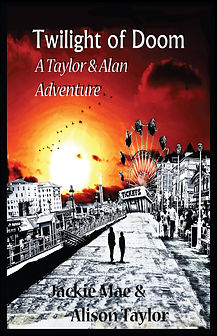Twilight of Doom a Taylor & Alan Adventure