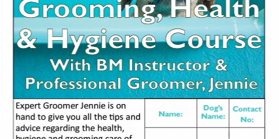 Grooming, Health and Hygiene