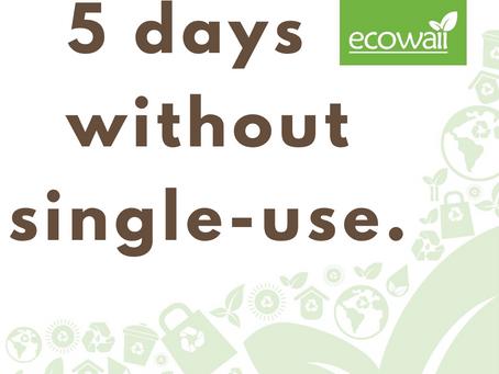 5 Days Without Single-Use Plastics