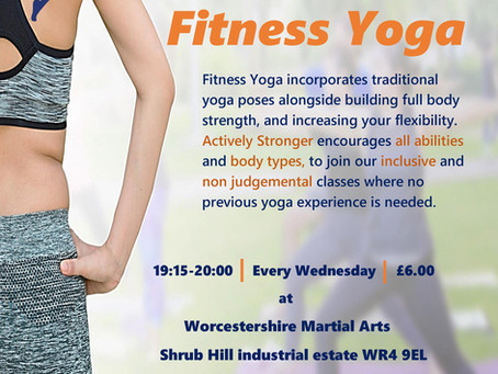 New class at Worcestershire Martial Arts - Fitness Yoga