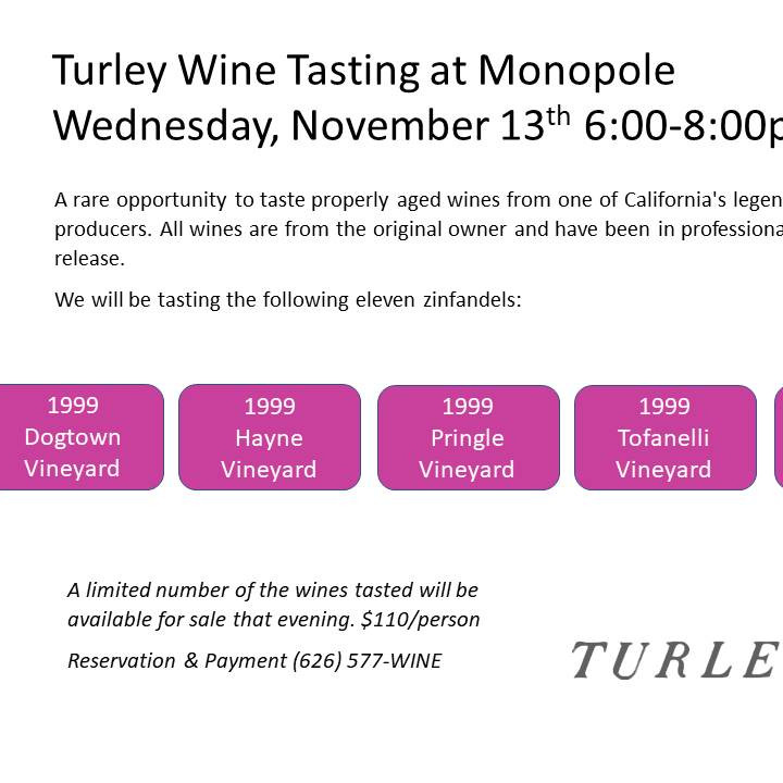 Special Turley Zinfandel Tasting